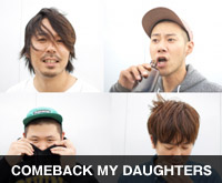 COMEBACK MY DAUGHTERS